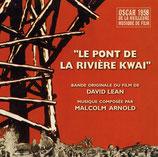 LE PONT DE LA RIVIERE KWAI (MUSIQUE DE FILM) - MALCOLM ARNOLD (CD)