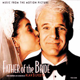LE PERE DE LA MARIEE (FATHER OF THE BRIDE) - ALAN SILVESTRI (CD)