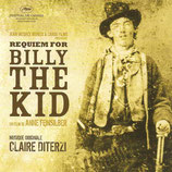 REQUIEM POUR BILLY THE KID (MUSIQUE DE FILM) - CLAIRE DITERZI (CD)