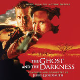 L'OMBRE ET LA PROIE (THE GHOST AND THE DARKNESS) - JERRY GOLDSMITH (2 CD)