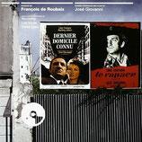 DERNIER DOMICILE CONNU / LE RAPACE - FRANCOIS DE ROUBAIX (CD)