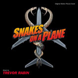 DES SERPENTS DANS L'AVION (SNAKES ON A PLANE) - TREVOR RABIN (CD)