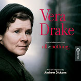 VERA DRAKE / ALL OR NOTHING (MUSIQUE DE FILM) - ANDREW DICKSON (CD)