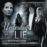 YESTERDAY WAS A LIE - KRISTOPHER CARTER - CHASE MASTERSON (CD)