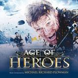 AGE OF HEROES (MUSIQUE DE FILM) - MICHAEL RICHARD PLOWMAN (CD)