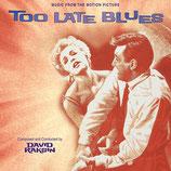 LA BALLADE DES SANS-ESPOIRS (TOO LATE BLUES) - DAVID RAKSIN (CD)