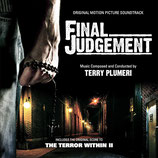 FINAL JUDGEMENT (MUSIQUE DE FILM) - TERRY PLUMERI (CD)