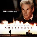 ARBITRAGE (MUSIQUE DE FILM) - CLIFF MARTINEZ (CD)