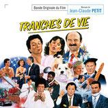 TRANCHES DE VIE (MUSIQUE DE FILM) - JEAN-CLAUDE PETIT (CD)