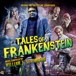 TALES OF FRANKENSTEIN (MUSIQUE DE FILM) - WILLIAM STROMBERG (CD)