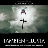 MEME LA PLUIE (TAMBIEN LA LLUVIA) MUSIQUE - ALBERTO IGLESIAS (CD)