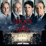 SHOCK AND AWE (MUSIQUE DE FILM) - JEFF BEAL (CD)