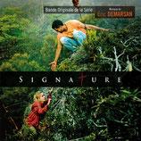 SIGNATURE (MUSIQUE DE SERIE TV) - ERIC DEMARSAN (CD)