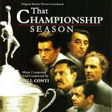 THAT CHAMPIONSHIP SEASON (MUSIQUE DE FILM) - BILL CONTI (CD)