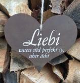 """Herz """"Liebi muess nid perfekt sy..."""""""