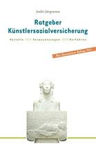 Ratgeber Künstlersozialversicherung für selbständige Künstler und Publizisten.