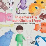 In cameretta con Giulio e Pepe
