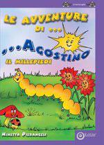 Le avventure di Agostino il Millepiedi