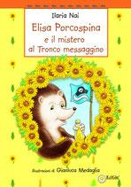 Elisa porcospina e il Mistero al Tronco Messaggino