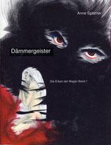 Dämmergeister - Die Erben der Magier Band 1