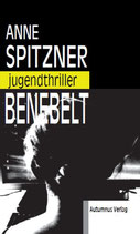 Benebelt - Jugendthriller