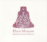 Halo Manash - Caickuwi Cauwas Walkeus CD