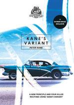 Kane's Variant