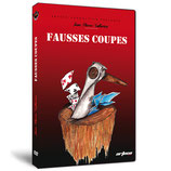Fausses Coupes