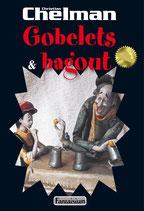 Gobelets et Bagout