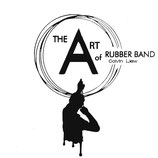 The Art of Rubberband