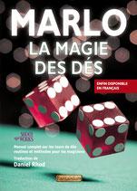 Marlo - La magie des dés