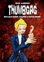 Thumbgag - Eric Leblon