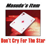 Don't Cry For The Star