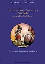 Die Kriya Yoga Sutras des Patanajali
