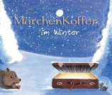 MärchenKoffer im Winter