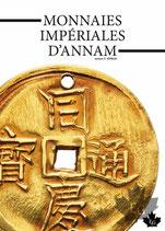 MONNAIES IMPÉRIALES D'ANNAM Editions Gadoury 2019