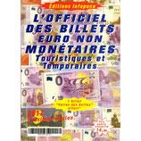 L'Officiel des Billets €uro Souvenir par Jean-Luc Gosse - 2ème édition Infopuce