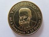 Médaille MDP Besançon. Victor Hugo né à Besançon le 26.02.1802. 2013