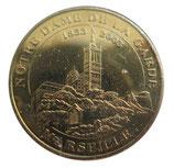 Médaille MDP Marseille Notre de Dame de la Garde 1853-2003 2007
