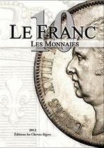 Le Franc 10 les monnaies édition 2014