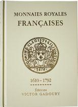 Monnaies Royales Françaises 1610 - 1792 Ed. Gadoury 2018