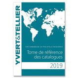 TOME DE REFERENCE DES CATALOGUES Yvert et tellier 2019