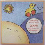 Brillant universel Belgique naissance 2003