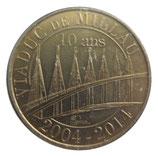 Médaille MDP Viaduc de Millau 10 ans 2014