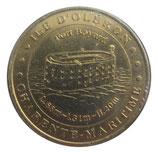 Médaille MDP Ile d'Oléron Charente Maritime Fort Boyard 2006
