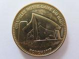 Médaille MDP Ronchamp. Chapelle Notre-Dame du Haut 2013