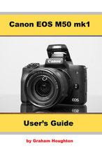 The Canon EOS M50 mk1 User's Manual
