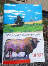"""""""Qu'es Aquo ?"""" chante Félix Daval"""