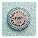 Chapa - Papá Te quiero y requiero  P004