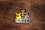 PROVIEH - Anstecker